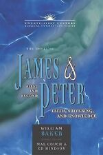 The Books of James and 1, 2 Peter: Faith, Suffering, and Knowledge (21st Century