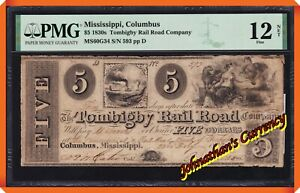 JC&C -EXTREMELY RARE- 1837 $5 The Tombigby Rail Road Columbus , MI - Fine 12 NET