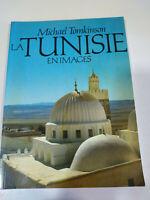 La Tunisie en Images Michael Tomkinson 1993 Libro Tapa Blanda Francais