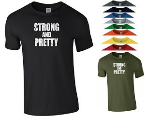 Strong and Pretty T Shirt Strongman Gym Muscle Exercise MMA UFC Gift Men Tee Top