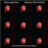 Mark Lanegan - Here Comes That Weird Chill [EP] (2003) CD Digipak