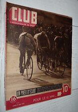 CLUB N°42 1947 CYCLISME SCHOTTE FOOTBALL ENGLAND-FRANCE 3-0 RUGBY MONTFERRAND