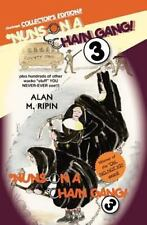Nuns on a Chain Gang! 3 : Plus Hundreds of Other Wacko Stuff You NEVER-EVER...