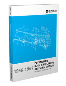 1966 1967 Plymouth B Body and Electrical Assembly Manual Satellite GTX Belvedere