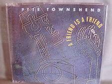 Pete Townshend- A Friend is a Friend- 4-Track-MCD- VIRGIN 1989 WIE NEU