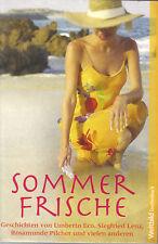 Sommerfrische Geschichten von Umberto Eco, Siegfrie Lenz, Rosamunde Pilcher
