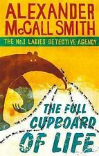 The Full Cupboard Of Life (No. 1 Ladies' Detective Agency) - Alexander McCall Sm