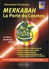 livre: Alexandre Poliokhine: merkabah la porte du cosmos. labussière. G