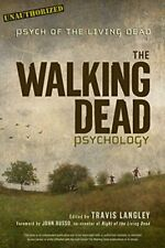 Psych of the Living Dead - The Walking Dead Psychology
