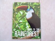 GOING TO THE RAINFOREST.  H/C.  BRAND NEW.