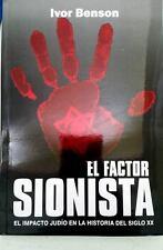 Libro El Factor Sionista / Ivor Benson Salvador Borrego Nazis Hitler