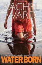 Water Born (Drowning 2), New, Ward, Rachel Book