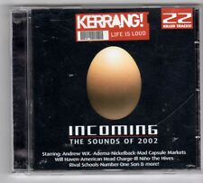 (GQ775) Incoming, 22 tracks various artists - 2002 - Kerrang! CD