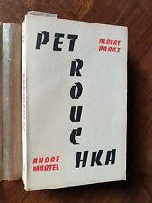 """Albert PARAZ """" PETROUCHKA """" Éd. MARTEL 1953 - E.O. N° 2 sur 40"""