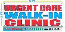 URGENT CARE WALK-IN CLINIC Banner Sign NEW XXL Size Best Quality for the $$$$