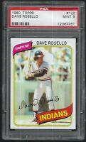 1980 Topps Dave Rosello Cleveland Indians #122 PSA 9 MINT SET BREAK