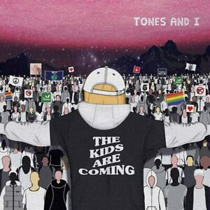 Tones & I The Kids Are Coming CD EP (NEW) DANCE MONKEY Tones And I