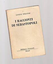 leone tolstoi - i racconti di sebastopoli - edizione bur -