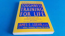 Toughness Training for Life 1994 James Loehr Plume/Penguin Paperback