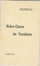 PLAT - NOTRE DAME DE VENDÔME - LIVRE ANCIEN XXème REGIONALISME