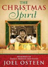 The Christmas Spirit Memories of Family,Friends,and Faith(HARDCOVER) Joel Osteen