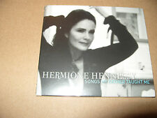 Hermione Hennessy Songs My Father Taught Me 12 Track cd Digipak 2011 New & Seal