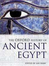 The Oxford History of Ancient Egypt Oxford Illustrated Histories