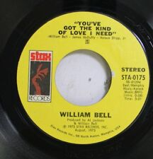 """WILLIAM BELL - YOU'VE GOT THE KIND OF LOVE I NEED - EX+ USA STAX 7"""" - LISTEN"""