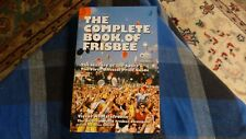 New THE COMPLETE BOOK OF FRISBEE  By: Victor Malafronte