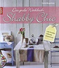 Das große Werkbuch Shabby Chic: alle Techniken, Stilkund... | Buch | Zustand gut