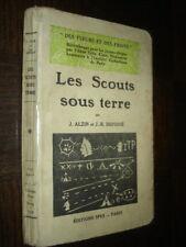 LES SCOUTS SOUS TERRE - J. Alzin J.-R. Defossé 1934