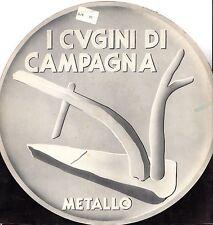 """I CUGINI DI CAMPAGNA - Metallo 1980 LP 12"""""""