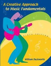 A Creative Approach to Music Fundamentals with CD-ROM and Keyboard Booklet