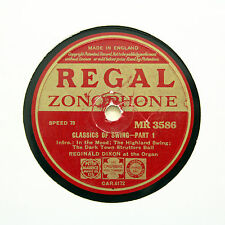 "REGINALD DIXON (Organ) ""Classics Of Swing"" REGAL ZONOPHONE MR-3586 [78 RPM]"