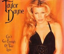 Taylor Dayne - Can't Get Enough of Your Love (4 trk CD)