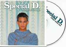 SPECIAL D. - Come with me CD SINGLE 5TR Trance Euro House 2004 (DIGIDANCE)