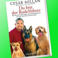 CESAR MILLAN   DU BIST DER RUDELFÜHRER   Erfahrungen des Hundeflüsterer (Buch)