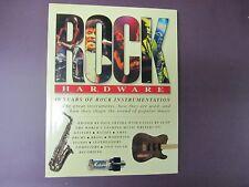 Rock Hardware : 40 Years of Rock Instrumentation (1996, Paperback)