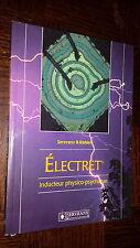 ELECTRET - Inducteur physico-psychique - Servranx & Rahier 1997