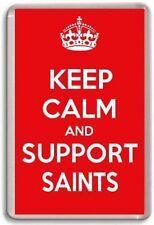 KEEP CALM AND SUPPORT SAINTS, SOUTHAMPTON FOOTBALL TEAM Fridge Magnet