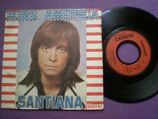 SANTIANA Miss America FRANCE 45 1975