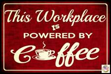 "COFFEE POWERED 8""X12"" METAL SIGN USA FUNNY OFFICE BUSINESS HOURS OPEN CLOSED"