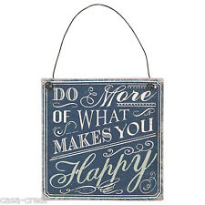 Nostalgisches Blechschild *DO MORE OF WHAT MAKES YOU HAPPY..10x10cm Shabby Chic