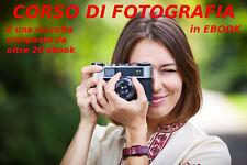 Ebook CORSO DI FOTOGRAFIA - raccolta di oltre 20 libri