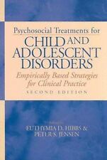 Psychosocial Treatments For Child And Adolescent Disorders: Empirically Based