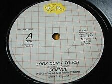 """SCIENCE - LOOK DON'T TOUCH  7"""" VINYL"""