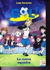 La Nuova squadra di Luigi Garlando - 2009 - Piemme