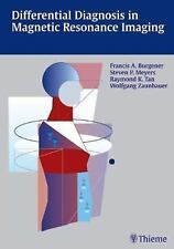Differential Diagnosis in Magnetic Resonance Imaging