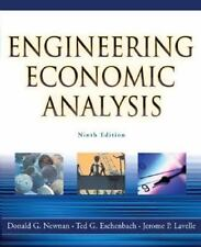 Engineering Economic Analysis by Donald G Newnan; Jerome P Lavelle; Ted G Eschen