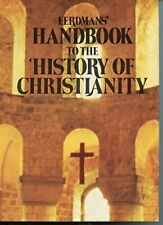 Eerdmans' Handbook to the History of Christianity by Tim Dowley (1977,...
